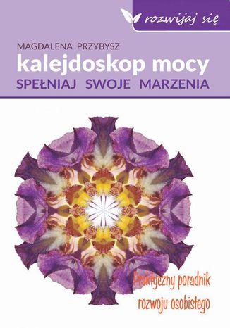 Okładka książki Kalejdoskop mocy