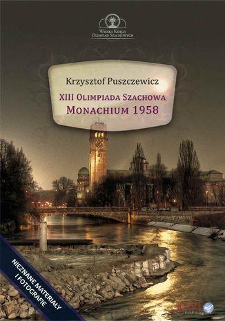 Okładka książki/ebooka XIII Olimpiada Szachowa - Monachium 1958