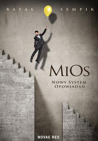 Okładka książki/ebooka MiOs. Nowy system opowiadań