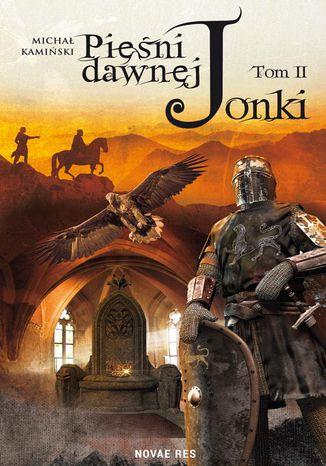 Okładka książki  Pieśni dawnej Jonki. Część II
