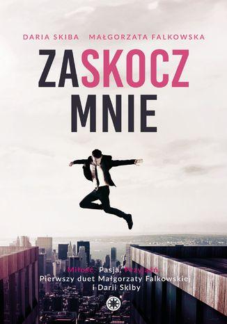 Okładka książki/ebooka Zaskocz mnie