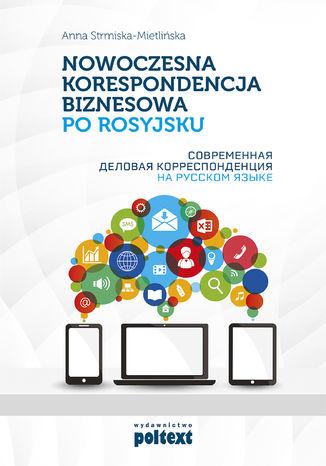 Okładka książki/ebooka Nowoczesna korespondencja biznesowa po rosyjsku