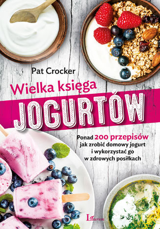 Okładka książki Wielka księga jogurtów