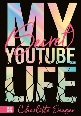 Okładka książki/ebooka My Secret Youtube Life