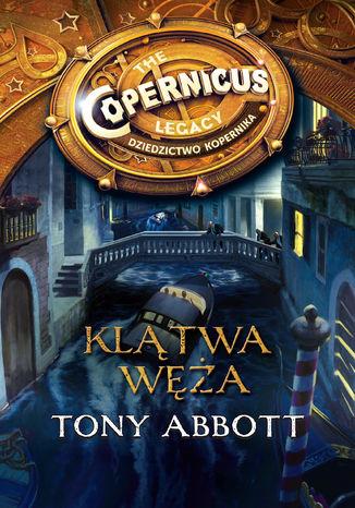 Okładka książki/ebooka Dziedzictwo Kopernika II. Klątwa węża