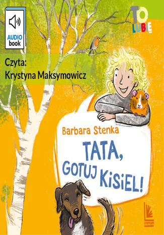 Okładka książki/ebooka Tata, gotuj kisiel!