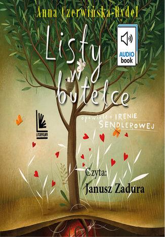 Okładka książki Listy w butelce. opowieść o Irenie Sendlerowej
