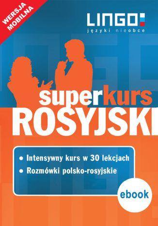 Okładka książki Rosyjski. Superkurs (kurs + rozmówki)