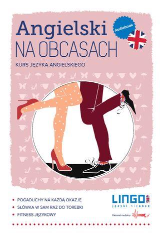 Okładka książki/ebooka Angielski na obcasach