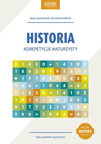 Okładka książki/ebooka Historia. Korepetycje maturzysty