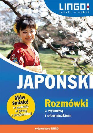 Okładka książki/ebooka Japoński. Rozmówki z wymową i słowniczkiem. Mów śmiało!