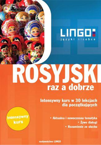 Okładka książki/ebooka Rosyjski raz a dobrze