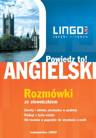 Okładka książki/ebooka Angielski. Rozmówki. Powiedz to!