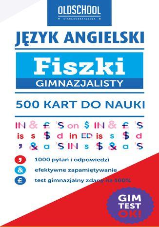 Okładka książki Język angielski. Fiszki gimnazjalisty. 500 kart do nauki