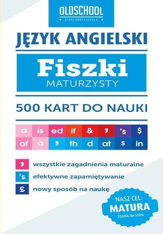 Okładka książki Język angielski. Fiszki maturzysty. 500 kart do nauki