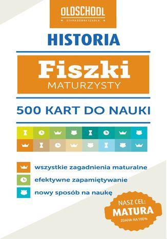 Okładka książki/ebooka Historia. Fiszki maturzysty. 500 kart do nauki