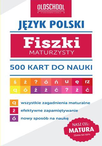 Okładka książki Język polski. Fiszki maturzysty. 500 kart do nauki