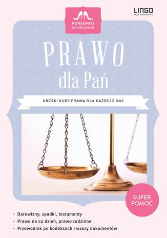 Okładka książki/ebooka Prawo dla Pań.Krótki kurs prawa dla każdej z nas