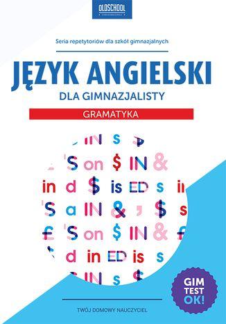 Okładka książki/ebooka Język angielski dla gimnazjalisty. Gramatyka