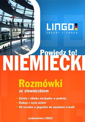Okładka książki/ebooka Niemiecki. Rozmówki. Powiedz to!