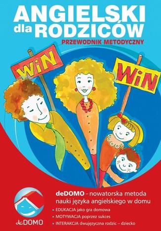 Okładka książki Angielski dla rodziców. Przewodnik metodyczny. deDOMO