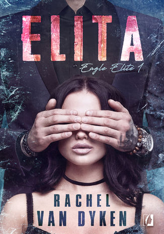 Okładka książki/ebooka Elita. Eagle Elite. Tom 1