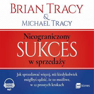 Okładka książki Nieograniczony sukces w sprzedaży