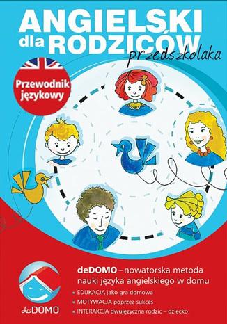 Okładka książki/ebooka Angielski dla rodziców przedszkolaka. deDOMO