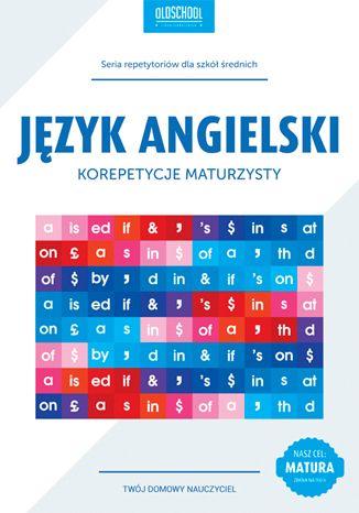 Okładka książki/ebooka Język angielski. Korepetycje maturzysty