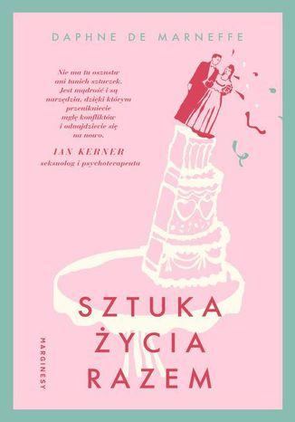 Okładka książki/ebooka Sztuka życia razem