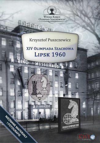 Okładka książki XIV Olimpiada Szachowa - Lipsk 1960