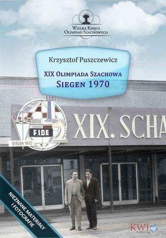 Okładka książki XIX Olimpiada Szachowa - Siegen 1970