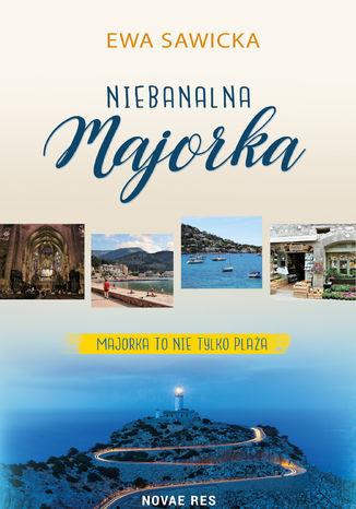 Okładka książki/ebooka Niebanalna Majorka