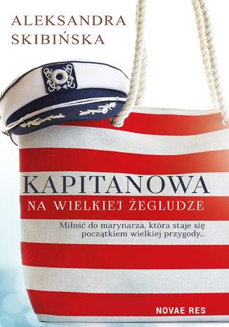 Okładka książki Kapitanowa na wielkiej żegludze