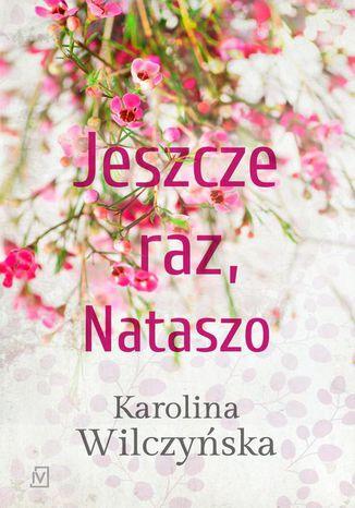 Okładka książki/ebooka Jeszcze raz, Nataszo