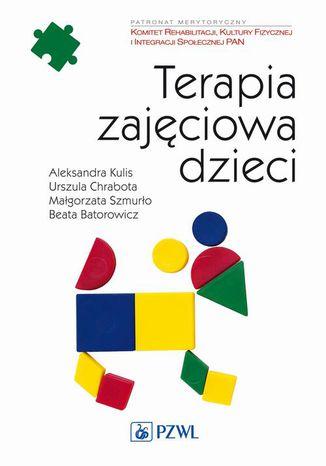 Okładka książki/ebooka Terapia zajęciowa dzieci