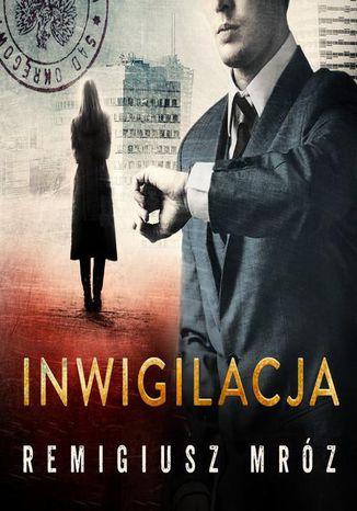 Okładka książki Inwigilacja. Joanna Chyłka. Tom 5