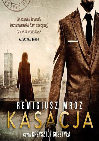 Okładka książki/ebooka Kasacja. Joanna Chyłka. Tom 1
