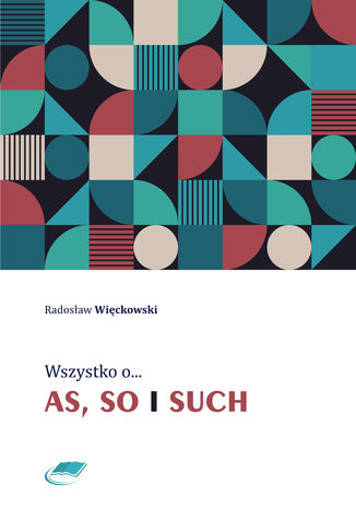 Okładka książki/ebooka Wszystko o as, so i such