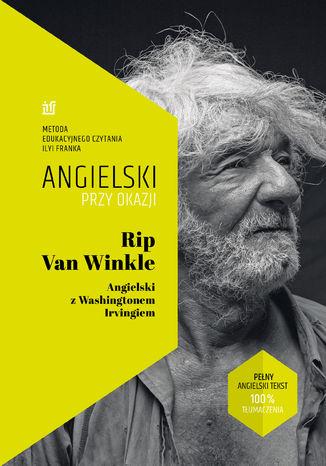 Okładka książki Rip Van Winkle. Angielski z Washingtonem Irvingiem