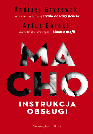 Okładka książki/ebooka Macho. Instrukcja obsługi