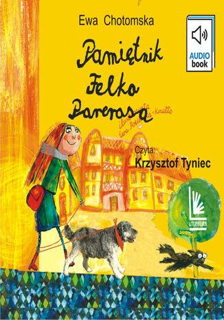Okładka książki Pamiętnik Felka Parerasa