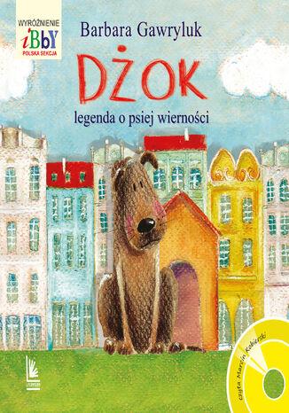 Okładka książki/ebooka Dżok, legenda o psiej wierności