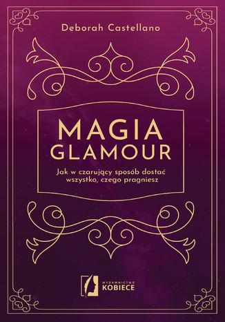 Okładka książki Magia glamour