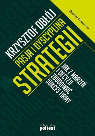 Okładka książki Pasja i dyscyplina strategii