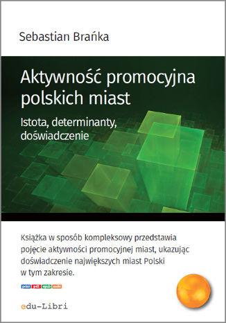 Okładka książki Aktywność promocyjna polskich miast