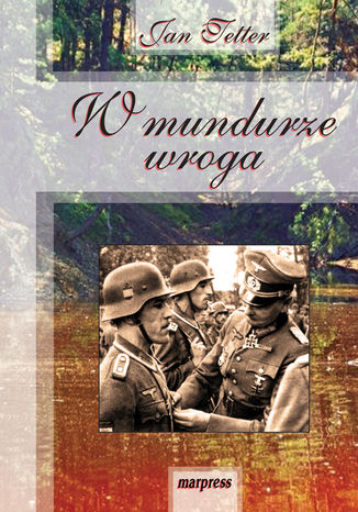 Okładka książki/ebooka W mundurze wroga