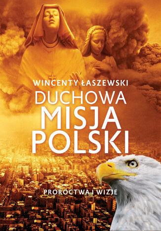 Okładka książki Duchowa misja Polski