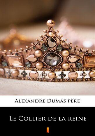 Okładka książki Le Collier de la reine