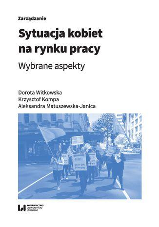 Okładka książki Sytuacja kobiet na rynku pracy. Wybrane aspekty